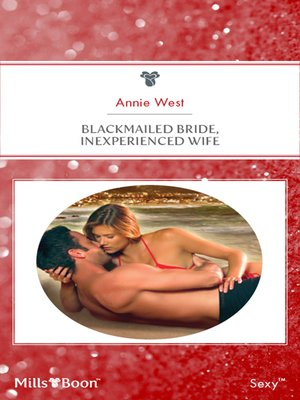 Blackmailed Bride Innocent Wife
